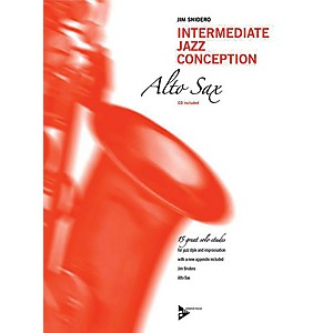ADVANCE MUSIC Intermediate Jazz Conception: Alto and Baritone Sax Book and CD I... by ADVANCE MUSIC