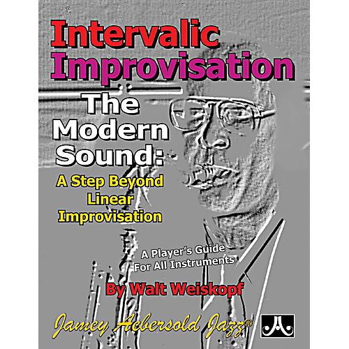 JodyJazz Intervallic Improvisation: The Modern Sound