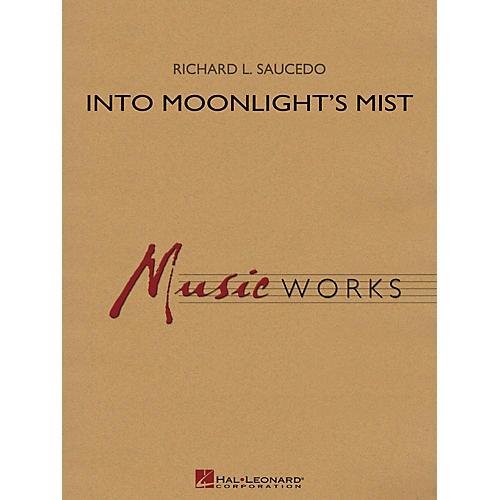 Hal Leonard Into Moonlight's Mist Concert Band Level 4 Composed by Richard L. Saucedo