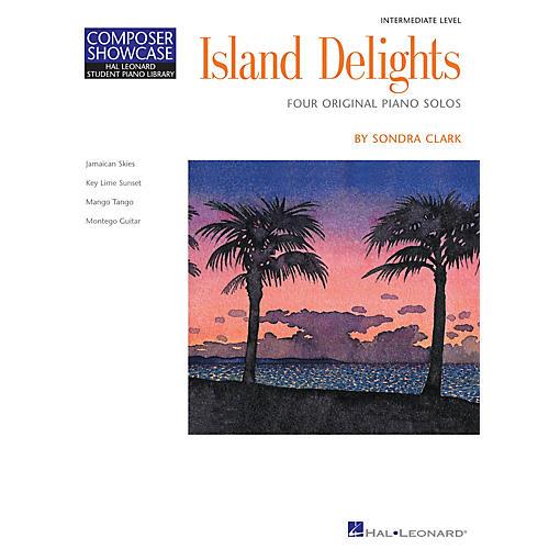 Hal Leonard Island Delights (Inter Level) Piano Library Series by Sondra Clark