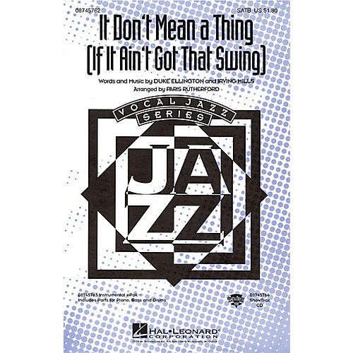 Hal Leonard It Don't Mean a Thing ShowTrax CD Arranged by Paris Rutherford
