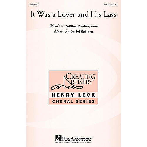 Hal Leonard It Was a Lover and His Lass SSA composed by Daniel Kallman