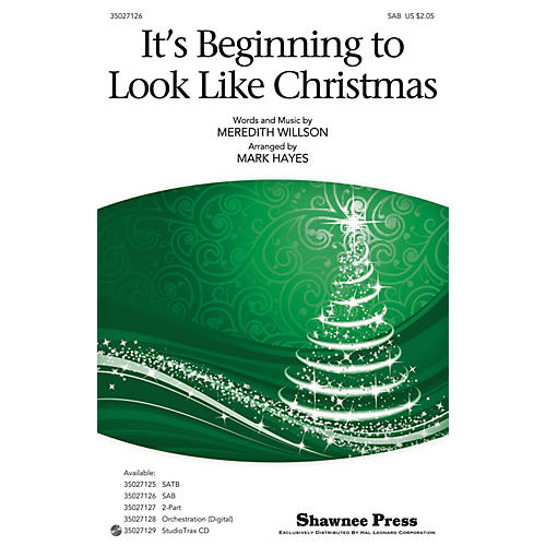 Shawnee Press It's Beginning to Look Like Christmas SAB arranged by Mark Hayes