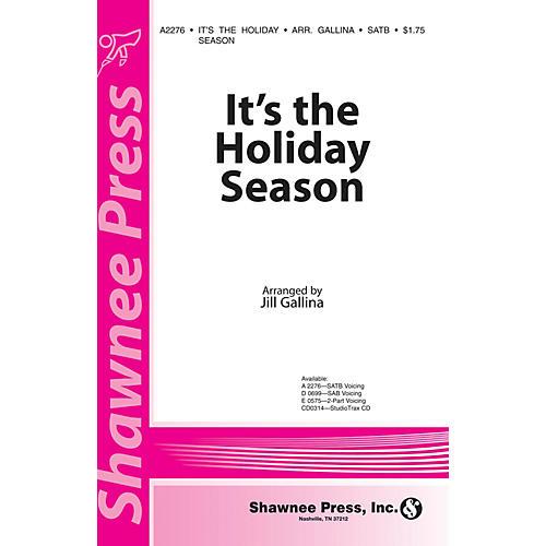 Shawnee Press It's the Holiday Season SATB arranged by Jill Gallina