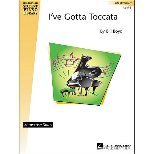Hal Leonard I've Gotta Toccata Hal Leonard Student Piano Library Showcase Solos Level 3
