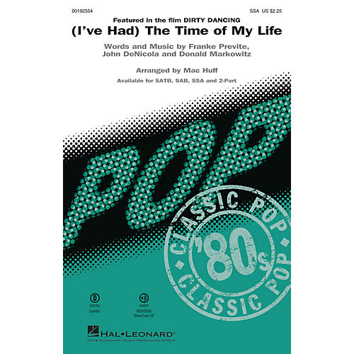 Hal Leonard (I've Had) The Time of My Life (from Dirty Dancing) SSA arranged by Mac Huff