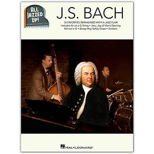 Hal Leonard J.S. Bach - All Jazzed Up!  Intermediate Piano Solo Songbook-thumbnail