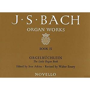 Music Sales J.S. Bach: Organ Works Book 15: Orgelbuchlein Music Sales Ameri... by Music Sales