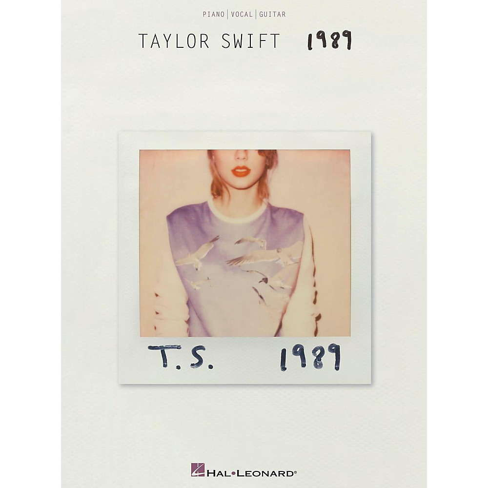 Hal Leonard Taylor Swift - 1989 Piano/Vocal/Guitar 1418053838655