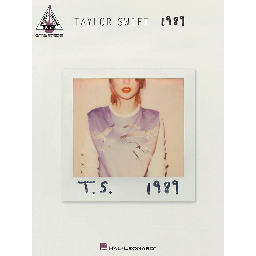 Hal Leonard Taylor Swift - 1989 Guitar Tab Songbook 1426517444452