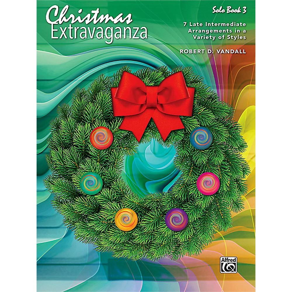 Alfred Christmas Extravaganza, Book 3 Intermediate / Late Intermediate 1437504461384