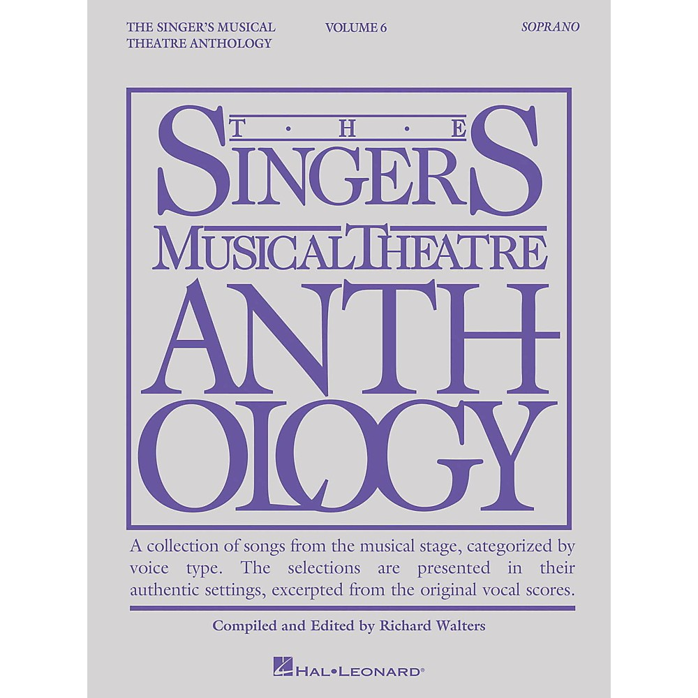 Hal Leonard The Singer's Musical Theatre Anthology: Soprano Volume 6 1444227497913