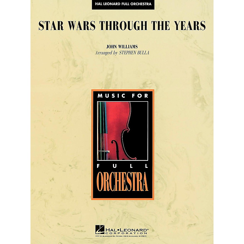 Hal Leonard Star Wars Through The Years Full Orchestra Level 3 1500000006392