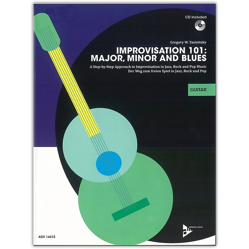 Advance Music Improvisation 101: Major, Minor, And Blues Guitar Book & Cd 1500000054774