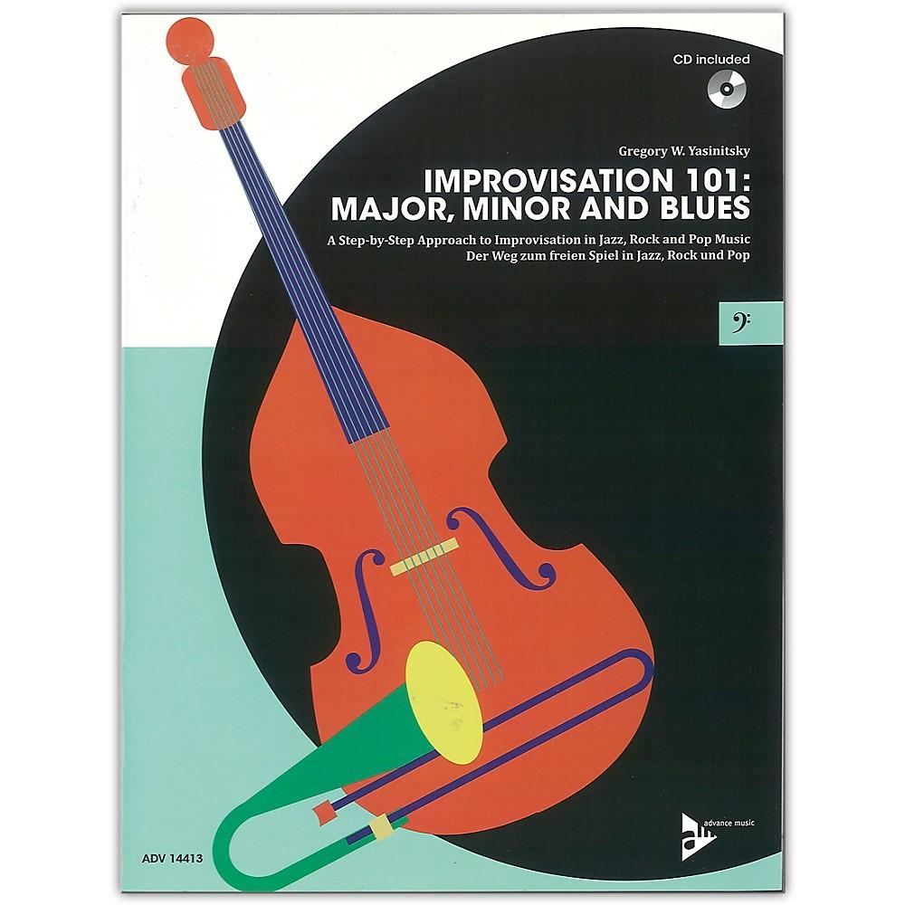 Advance Music Improvisation 101: Major, Minor, And Blues Bass Instruments Book & Cd 1500000054772
