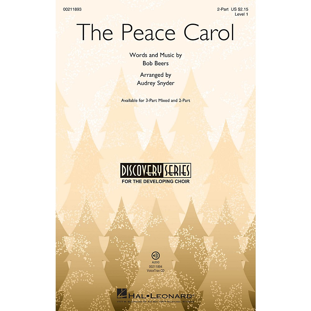 Hal Leonard The Peace Carol (Discovery Level 1) 2-Part Arranged By Audrey Snyder 1500000056087