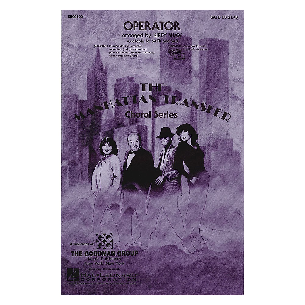 Hal Leonard Operator SATB by The Manhattan Transfer arranged by Kirby Shaw 1500000056085