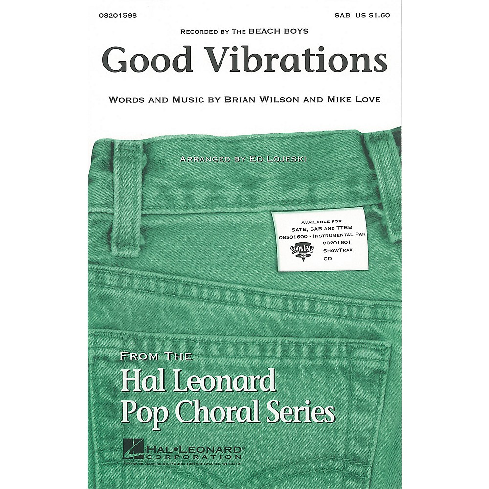 Hal Leonard Good Vibrations Sab By The Beach Boys Arranged By Ed Lojeski 1500000059844