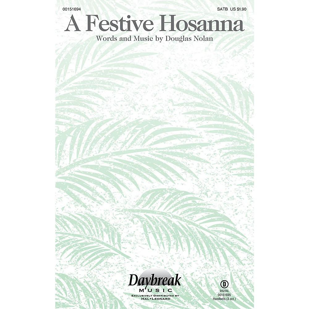 Daybreak Music A Festive Hosanna Satb Composed By Douglas Nolan 1500000063725