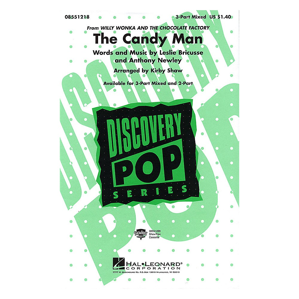 Hal Leonard The Candy Man 2-Part Arranged By Kirby Shaw 1500000098032