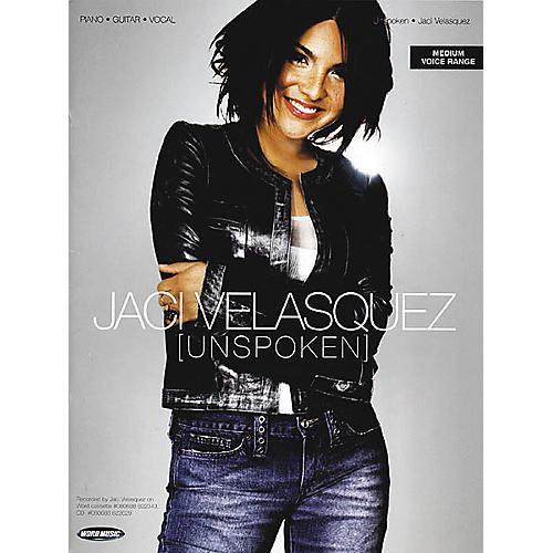 Word Music Jaci Velasquez - Unspoken Piano, Vocal, Guitar Songbook-thumbnail