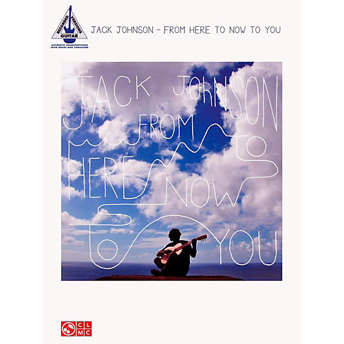 Hal Leonard Jack Johnson - From Here To Now To You Guitar Tab Songbook-thumbnail