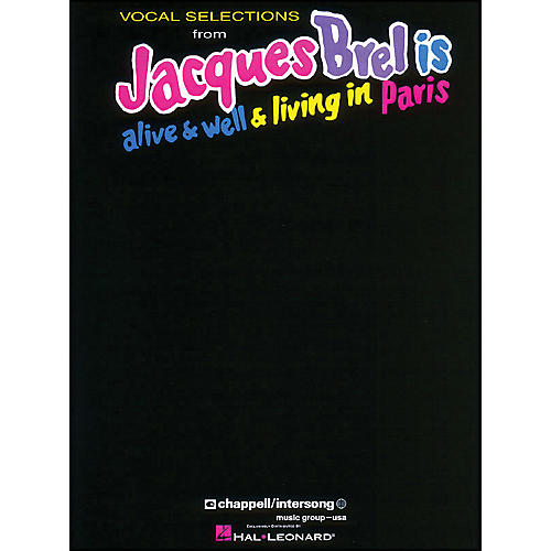 Hal Leonard Jacques Brel Is Alive And Well And Living In Paris arranged for piano, vocal, and guitar (P/V/G)
