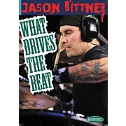 Hal Leonard Jason Bittner - What Drives the Beat (DVD)