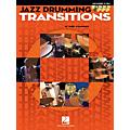 Hal Leonard Jazz Drumming Transitions Drum Instruction Series Softcover with CD Written by Terry O'Mahoney thumbnail