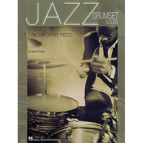Hal Leonard Jazz Drumset Solos (Seven Contemporary Pieces) Percussion Series Softcover Written by Sperie Karas