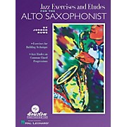 Houston Publishing Jazz Exercises and Etudes for the Alto Saxophone