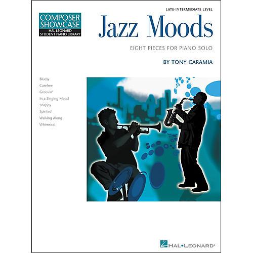 Hal Leonard Jazz Moods - Eight Pieces For Piano Solo Composer Showcase Level 5 Late Intermediate Hal Leonard Student Piano Library by Tony Caramia