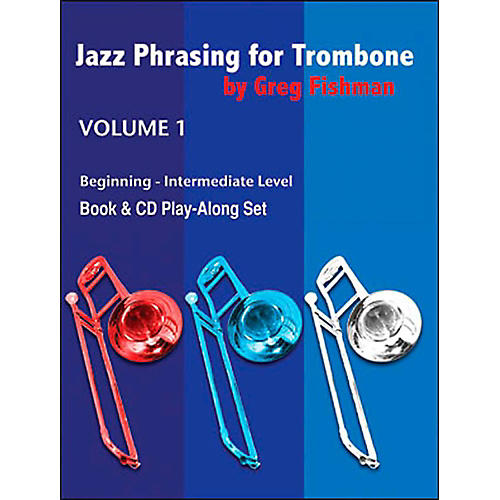 Jamey Aebersold Jazz Phrasing For Tombone