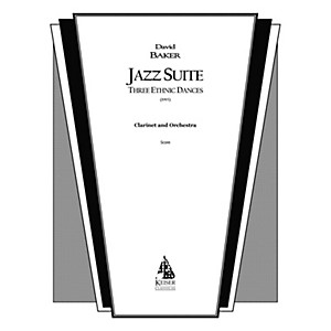 Lauren Keiser Music Publishing Jazz Suite for Clarinet and Orchestra: Three...
