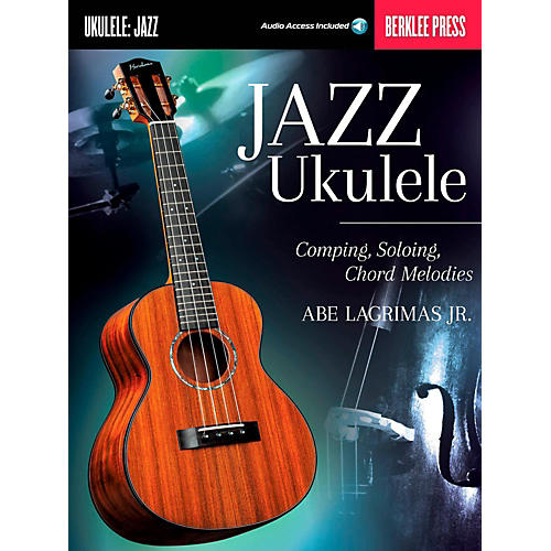 Berklee Press Jazz Ukulele:  Comping, Soloing, Chord Melodies Book/Online Audio-thumbnail