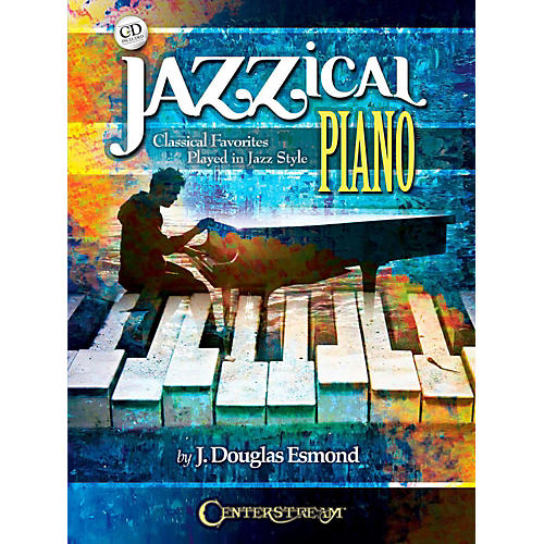 Centerstream Publishing Jazzical Piano: Classical Favorites Played in Jazz Style (Book/CD)-thumbnail