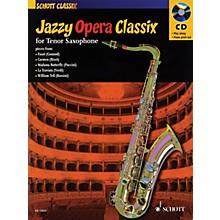 Schott Jazzy Opera Classix (for Tenor Saxophone) Schott Series