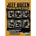 Hudson Music Jeff Queen - Playing with Sticks DVD-thumbnail