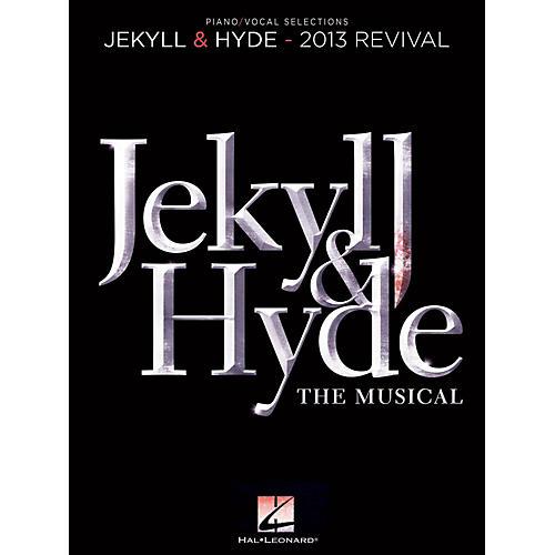 Hal Leonard Jekyll & Hyde - Piano/Vocal Selections (2013 Revival)