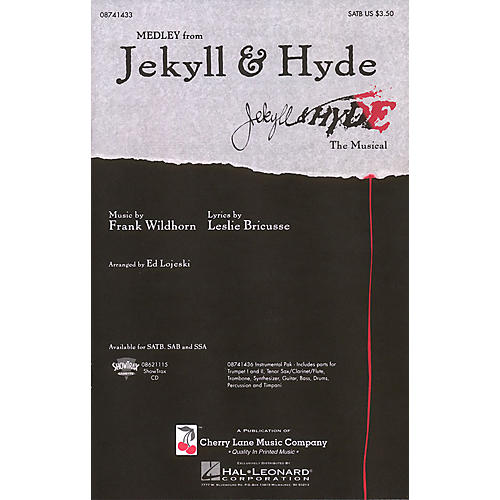 Cherry Lane Jekyll & Hyde (Medley) SATB arranged by Ed Lojeski