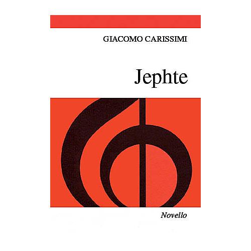 Novello Jephte (Vocal Score) SATB, Organ Composed by Giacomo Carissimi