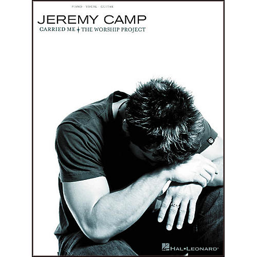 Hal Leonard Jeremy Camp - Carried Me: The Worship Project Songbook