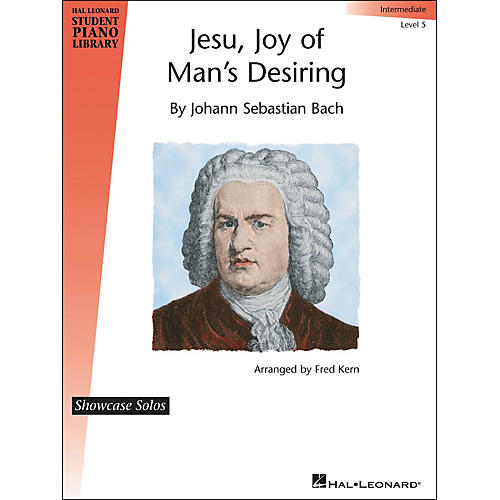 Hal Leonard Jesu, Joy Of Man's Desiring - J.S. Bach - Showcase Solo Level 5 Hal Leonard Student Piano Library by Fred Kern-thumbnail