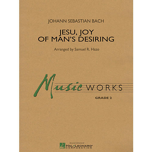 Hal Leonard Jesu, Joy Of Man's Desiring - Music Works Series Grade 2