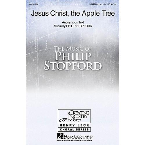 Hal Leonard Jesus Christ, the Apple Tree Sop 1/2 Alto Tenor Bass 1/2 composed by Philip Stopford