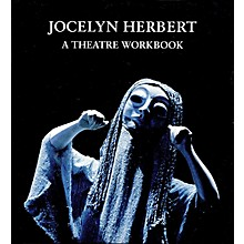 Applause Books Jocelyn Herbert: A Theater Workbook Applause Books Series Written by Jocelyn Herbert