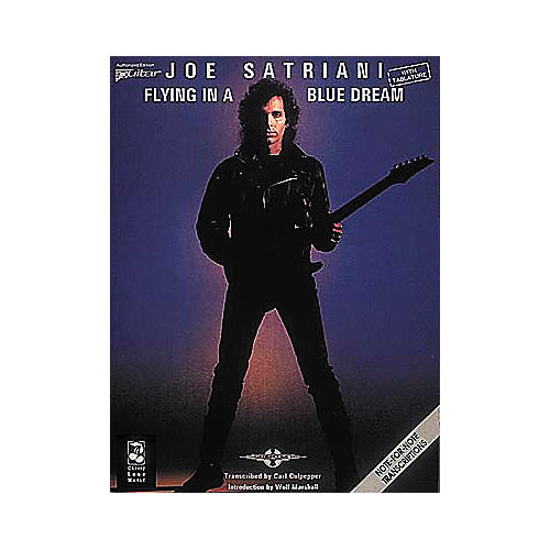 Cherry Lane Joe Satriani Flying in a Blue Dream Guitar Tab Songbook
