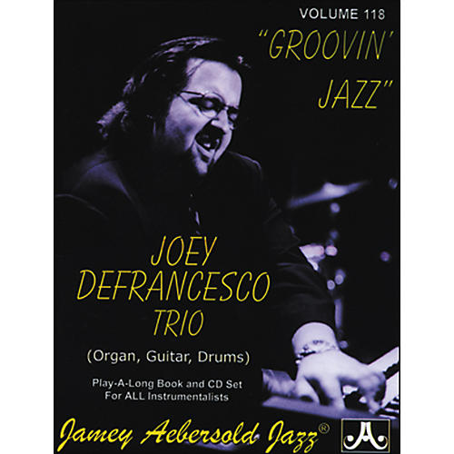 Jamey Aebersold Joey Defrancesco Groovin' Jazz Play-Along Book and CD