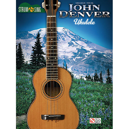 hal leonard john denver strum sing ukulele songbook guitar center. Black Bedroom Furniture Sets. Home Design Ideas