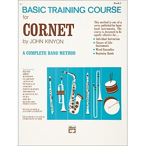 Alfred John Kinyon's Basic Training Course Book 1 Cornet by Alfred